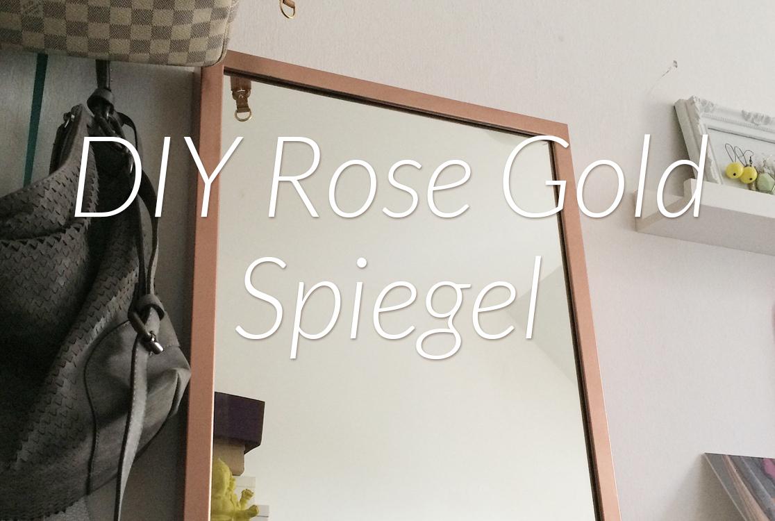 DIY Spiegelrahmen in Rosé Gold • yellowgirl der DIY-Lifestyle Blog